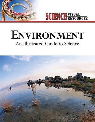 Environment An Illustrated Guide to Science by The Diagram Group