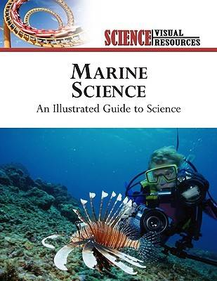 Marine Science An Illustrated Guide to Science by The Diagram Group