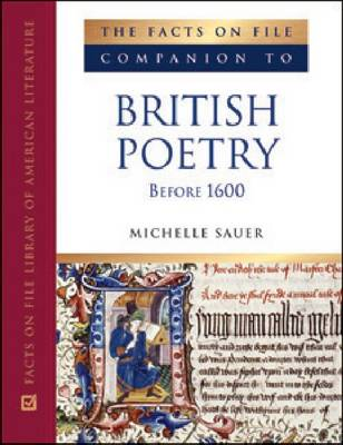 Companion to British Poetry Before 1600 by Michelle M. Sauer