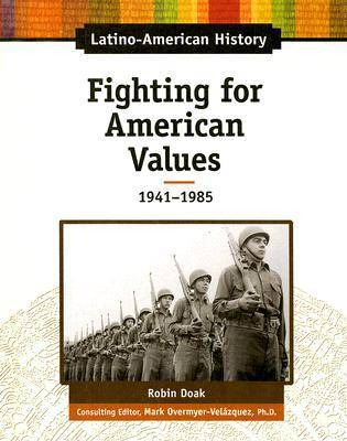 Fighting for American Values by Robin Doak