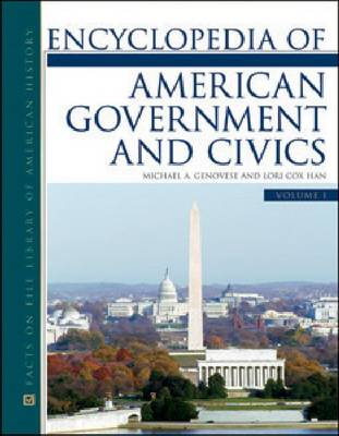 Encyclopedia of American Government and Civics by Michael A. Genovese, Lori Cox Han