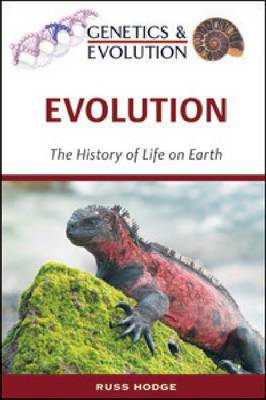 Evolution The History of Life on Earth by Russ Hodge