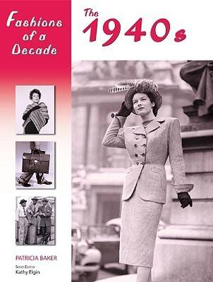 The 1940s by Patricia Baker