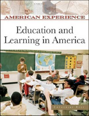 Education and Learning in America by Catherine Reef