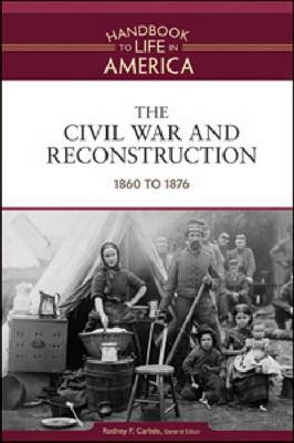 The Civil War and Reconstruction 1860 to 1876 by Golson Books