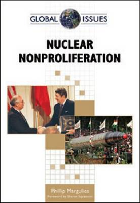 Nuclear Nonproliferation by Phillip Margulies, Sharon Squassoni