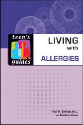Living with Allergies by Paul M. Ehrlich, Elizabeth Shimer