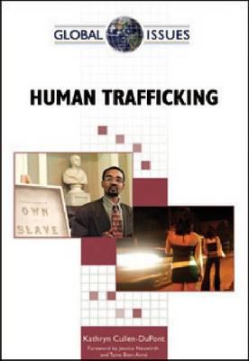 Human Trafficking by Kathryn Cullen-DuPont, Jessica Neuwirth, Taina Bien-Aime