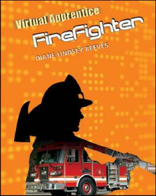 Firefighter by Diane Lindsey Reeves