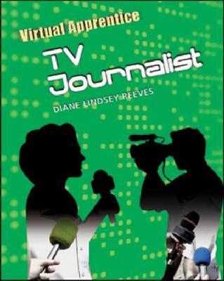 TV Journalist by Diane Lindsey Reeves