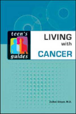 Living with Cancer by ZoAnn Dreyer