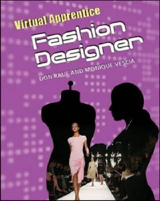 Fashion Designer by Don Rauf, Monique Vescia