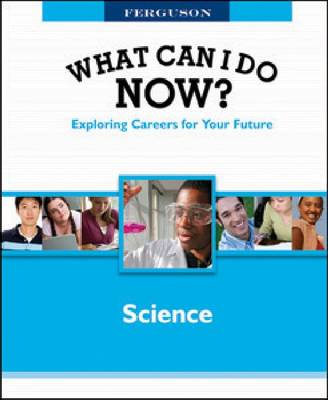 WHAT CAN I DO NOW: SCIENCE by