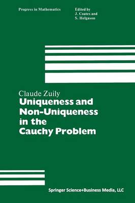 Uniqueness and Non-Uniqueness in the Cauchy Problem by Claude Zuily