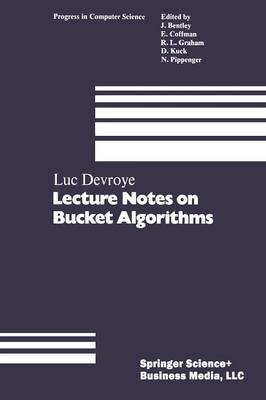 Lecture Notes on Bucket Algorithms by Luc Devroye