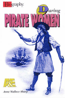Daring Pirate Women by Anne Wallace Sharp