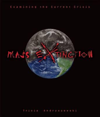Extinction by Tricia Andryszweski