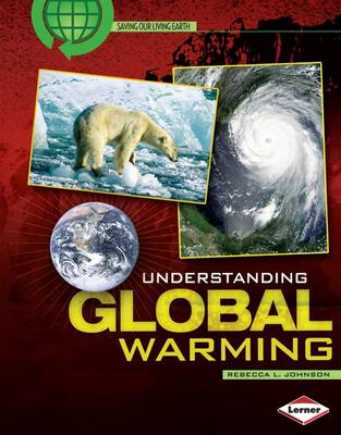 Understanding Global Warming by Rebecca L. Johnson