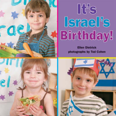 It's Israel's Birthday! by Ellen Dietrick