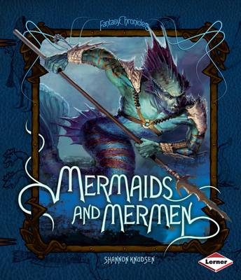 Mermaids and Mermen by Shannon Knudson