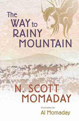 The Way to Rainy Mountain by