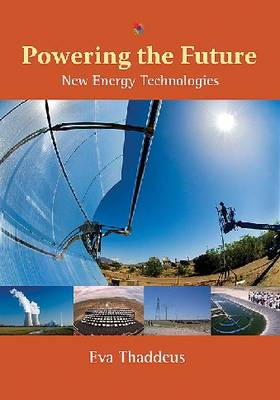 Powering the Future New Energy Technologies by Eva Thaddeus