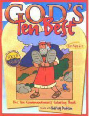 God's Ten Best The Ten Commandments Colouring Book by Shirley Dobson