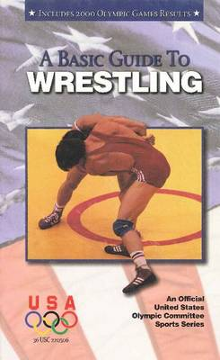Basic Guide to Wrestling by Suzanne Ledeboer