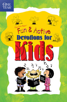 The One Year Book of Fun and Active Devotions for Kids by Lightwave