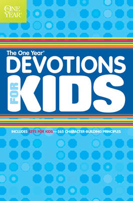 The One Year Book of Devotions for Kids by Children's Bible Hour