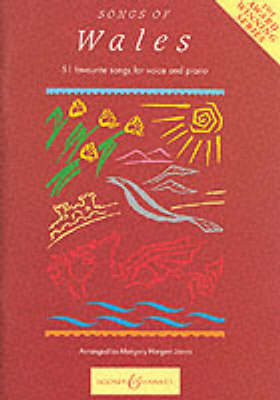 Songs of Wales 51 Favourite Songs for Voice and Piano by Margery Hargest Jones