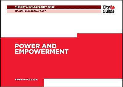 Health & Social Care: Power and Empowerment Pocket Guide by Siobhan McLean