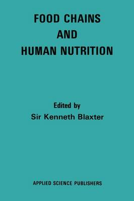 Food Chains and Human Nutrition by Sir Kenneth L. Blaxter
