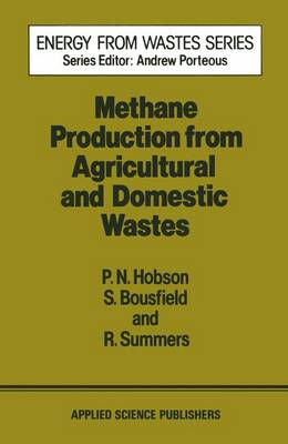 Methane Production from Agricultural and Domestic Wastes by P.N. Hobson, R. Summers