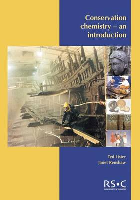 Conservation Chemistry An Introduction by Ted (The Royal Society of Chemistry) Lister