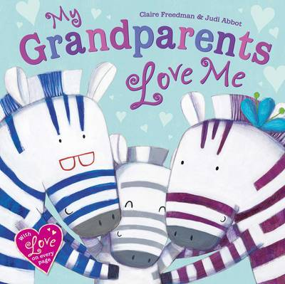 My Grandparents Love Me by Claire Freedman