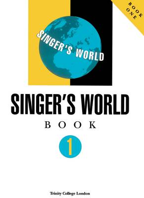 Singers World Book 1 (Voice & Piano) by Trinity College London