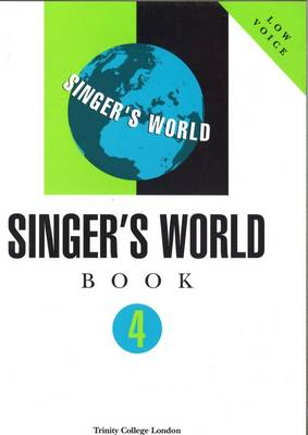 Singers World Low Voice by Trinity College London
