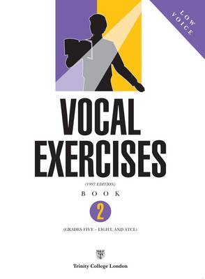Vocal Exercises Low Voice by Trinity College London