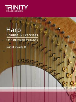 Harp Studies & Exercises Initial-Grade 8 by Trinity College London