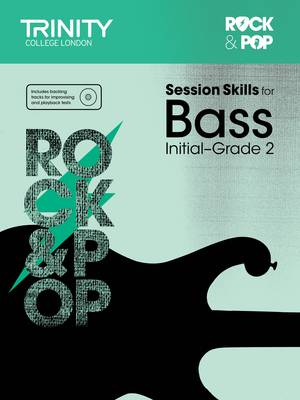 Session Skills for Bass Initial-Grade 2 by Trinity College London