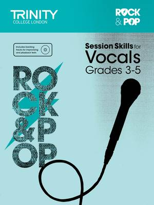 Session Skills for Vocals Grades 3-5 by Trinity College London