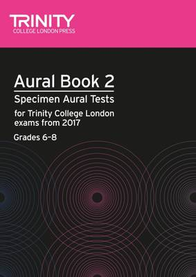 Aural Tests Book 2 from 2017 (Grades 6 8) by