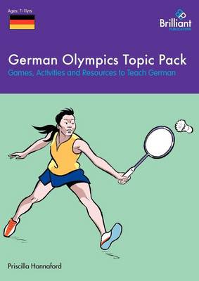 German Olympics Topic Pack Games, Activities and Resources to Teach German by Priscilla Hannaford