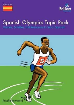 Spanish Olympics Topic Pack Games, Activities and Resources to Teach Spanish by Priscilla Hannaford