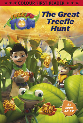Tree Fu Tom: The Great Treefle Hunt Colour First Reader by