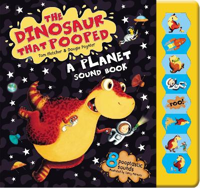 The Dinosaur That Pooped A Planet! Sound Book by Tom Fletcher, Dougie Poynter