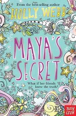 Maya's Secret by Holly Webb