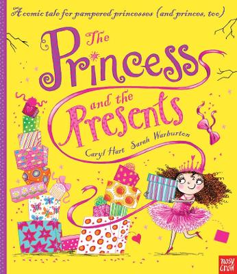 The Princess and the Presents by Caryl Hart