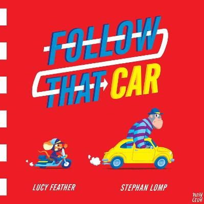 Follow That Car by Lucy Feather
